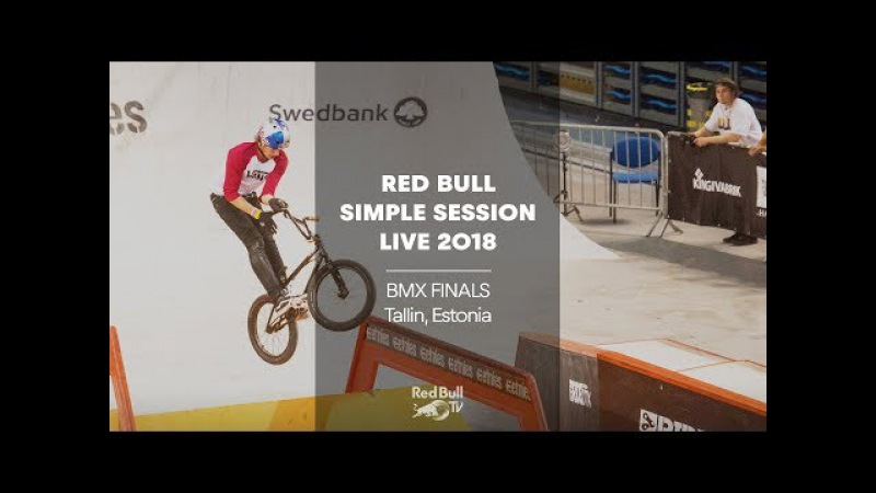 Replay - BMX Finals at Simple Session 2018   Tallinn, Estonia