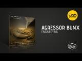 Agressor Bunx - Engineering Formation Records