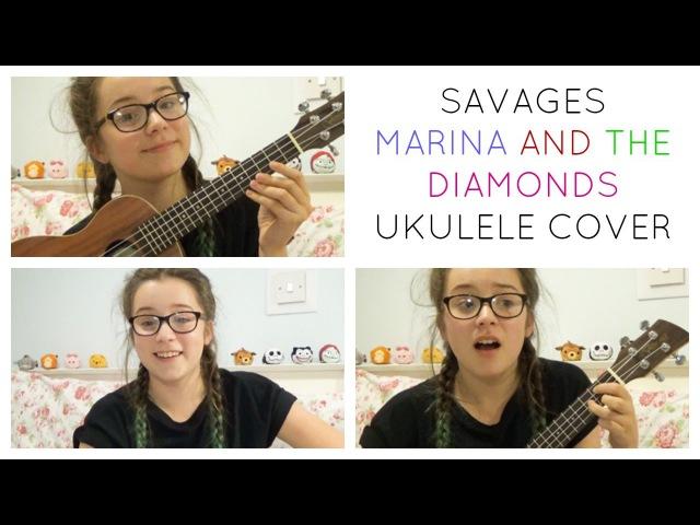 Savages - Marina and the Diamonds | Ukulele cover | Chatty Hattie