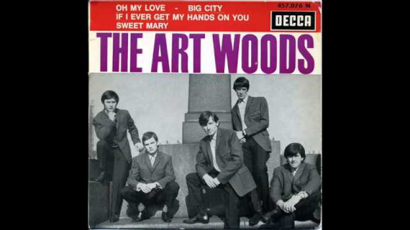 THE ART WOODS - oh my love