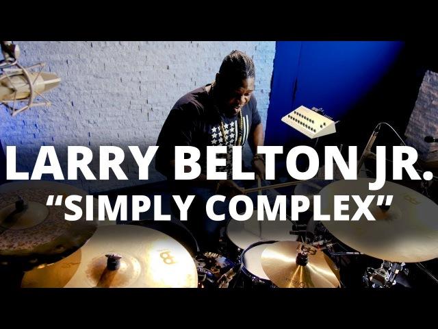 Meinl Cymbals - Larry Belton Jr. - Simply Complex
