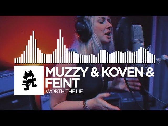 Muzzy Koven Feint Worth The Lie Monstercat Release