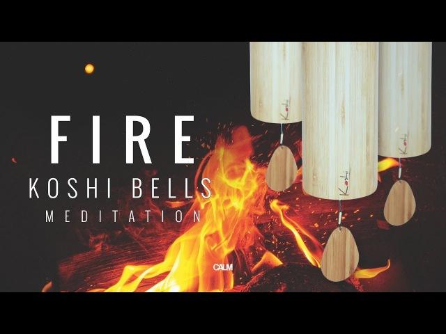 FIRE Koshi Wind Chimes Meditation Warmth Relax Calm
