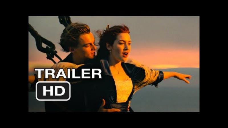 Видео titanic 3d rerelease official trailer 1 leonardo