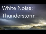 Thunderstorm Sounds for Relaxing, Focus or Deep Sleep Nature White Noise 8 Hour Video
