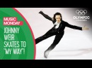 Johnny Weir Skates to My Way at the Torino 2006 Winter Olympics | Music Monday