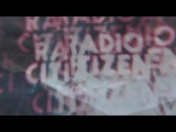 Radio Citizen - Silent Guide (OFFICIAL VIDEO)