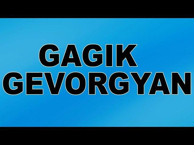 Asdvatz Nerir Intz - Gagik Gevorgyan