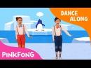 The Penguin Dance | Dance Along | Pinkfong Songs for Children