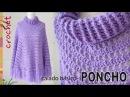 Poncho calado básico con cuello alto tejido a crochet ¡muy fácil Tejiendo Perú