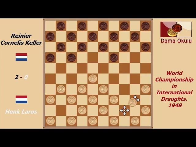 Henk Laros - Reinier Cornelis Keller. World Championship in International Draughts- 1948.