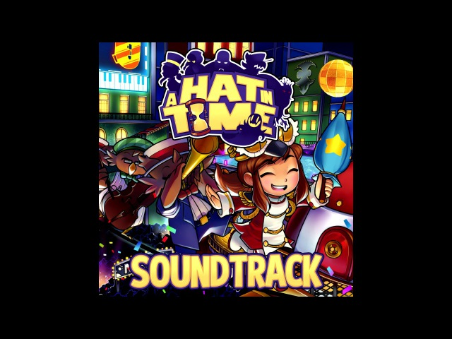 A Hat in Time - Oh It's You (OST)
