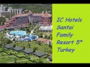 IC hotels Santai Family resort 5 Анталия Турция