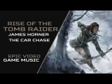James Horner - The Car Chase (Rise of the Tomb Raider)
