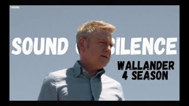 Wallander [4S] || Sound of silence