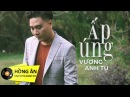 Ấp Úng - Vương Anh Tú Official MV - Nhạc Trẻ Hay Nhất 2018