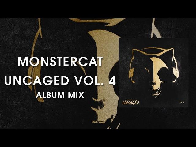 Monstercat Uncaged Vol 4 Album Mix