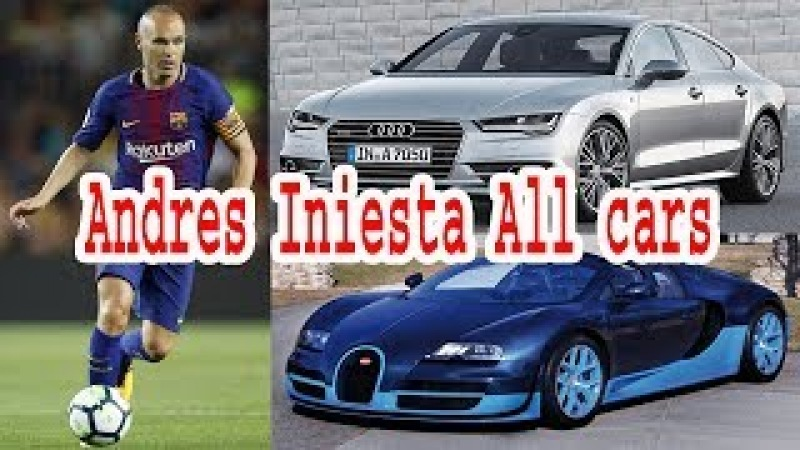 Andres Iniesta All Cars | Iniesta New Car | Iniesta Best Car |Iniesta Car Collection|Lifestyle Today