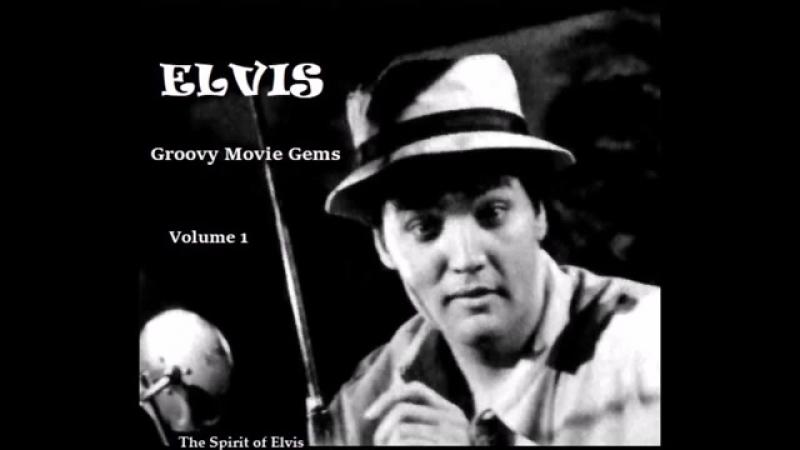 ELVIS - Groovy Movie Gems - Vol. 1 - (NEW sound) - TSOE 2018