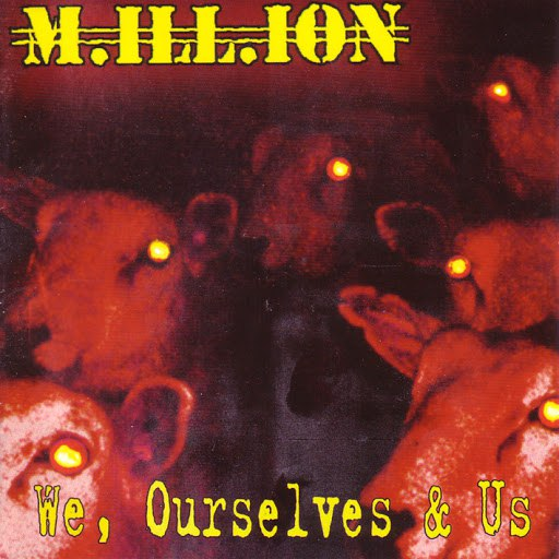 Million альбом We, Ourselves & Us