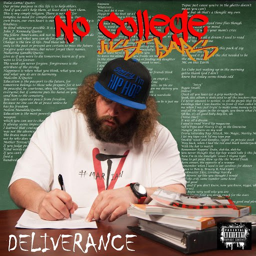 Deliverance альбом No College Just Bars