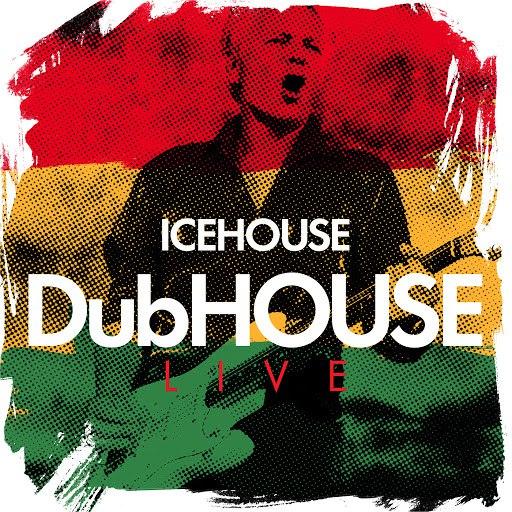 Icehouse альбом DubHOUSE Live
