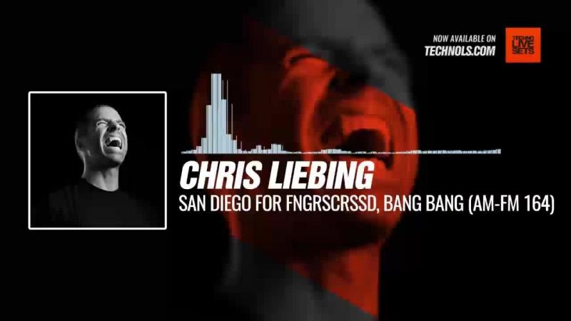 Techno music with @ChrisLiebing - San Diego for Fngrscrssd, Bang Bang (AM-FM Radio 164) Periscope