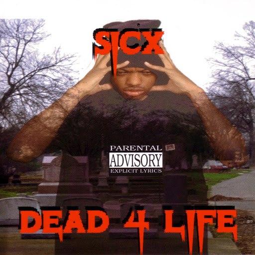 Sicx альбом Dead For Life