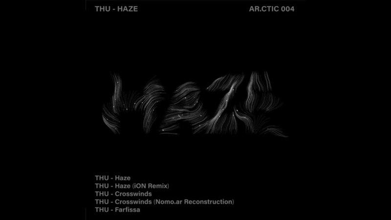 THU - Crosswinds (Nomo.ar Reconstruction) [Ar.ctic 004]