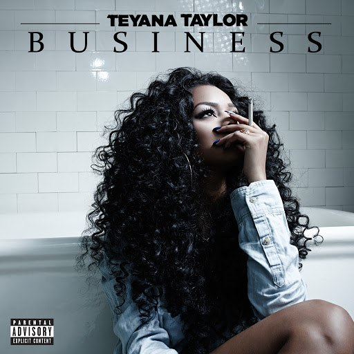 Teyana Taylor альбом Business