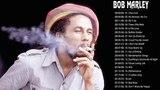 Bob Marley Greatest Hits Full Album 2018 - Bob Marley Reggae Songs Playlist -Top Songs Of Bob Marley