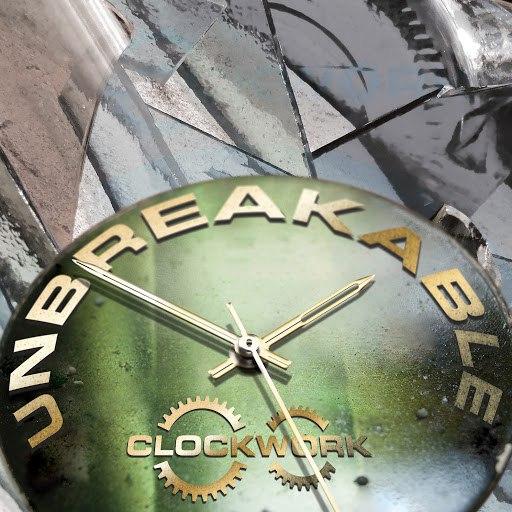 Clockwork альбом Unbreakable