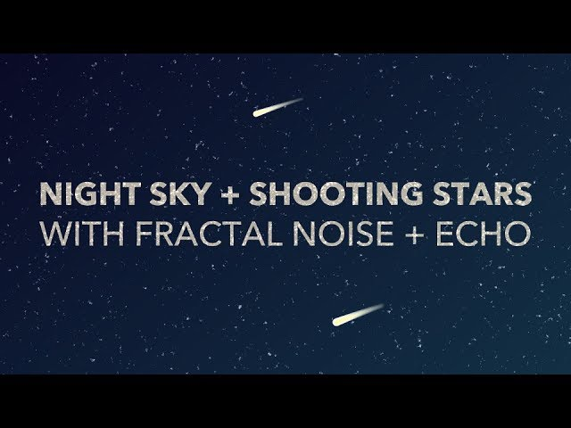 Night Sky Shooting Star After Effects Tutorial - Fractal Noise Echo - Augustus the Animator