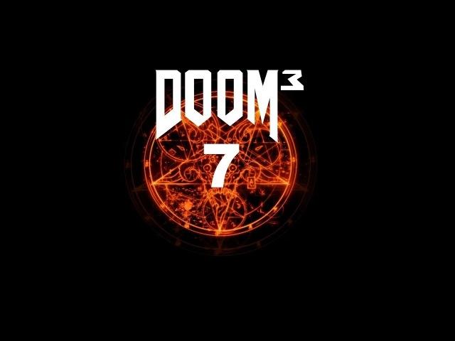 Games that we love Прохождение Doom 3 7 Реактор Дельты
