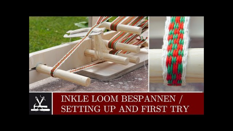 Inkle Loom bespannen /Setting up and first try