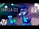 Vanilla Ice Cool as Ice JonTron - RUS RVV