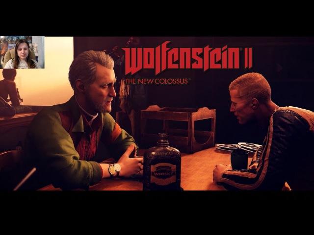Wolfenstein II: The New Colossus 9 - БИЛЛИ НАПОИЛИ