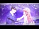 Красивый аниме клип про любовь - Мы неделимы