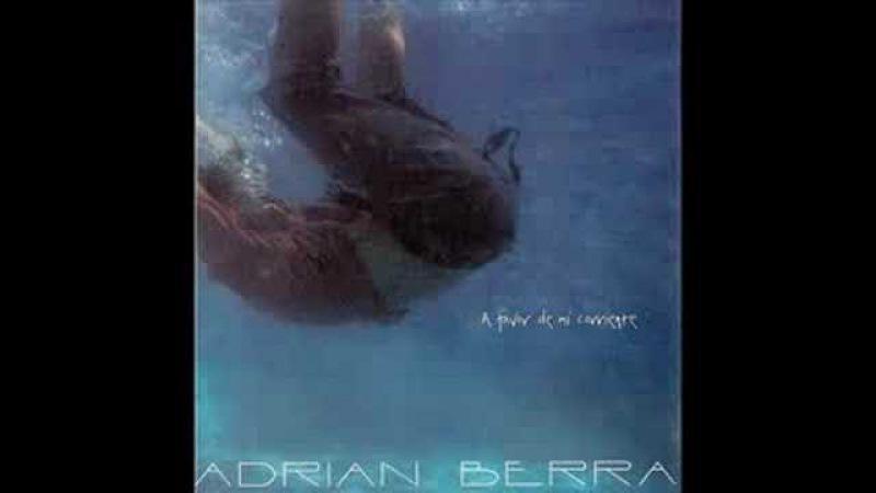 ADRIAN BERRA - Un beso en la nariz