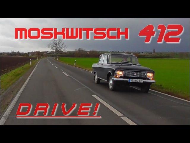 Moskwitsch Fahren! - Drive Moskvich 412 - Москвич 412 - AZLK - UZAM 412 - АЗЛК - УЗАМ-412