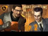 SFM Make Your Time - Episode 2 Anomalous Job (Half-LifeBlack Mesa Machinima Series)