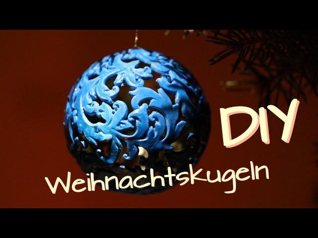 Weihnachtsdeko selber machen - Weihnachtskugeln - how to make christmas balls - christmas ornaments
