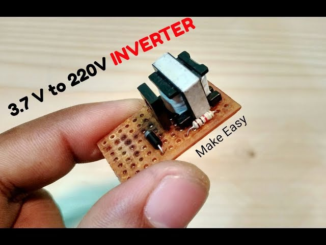 How to Make a simple 3.7v to 220v ac to dc power Inverter at home [DIY]