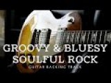 Groovy &amp Bluesy Soulful Rock Guitar Backing Track in D Minor