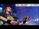 HOLY BLOOD - My Fate (Моя Судьба) Live In