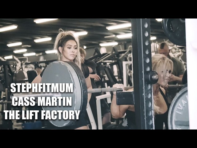 STEPHFITMUM CASS MARTIN Training at The Lift Factory