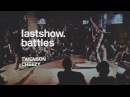 Lastshow.battles hip-hop 1x1 | final | Cheezy vs. Twenson
