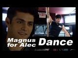 Magnus Dance for Alec Malec Fanvideo