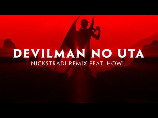 Devilman No Uta [feat. Howl] (NickStradi Remix) -English Cover-