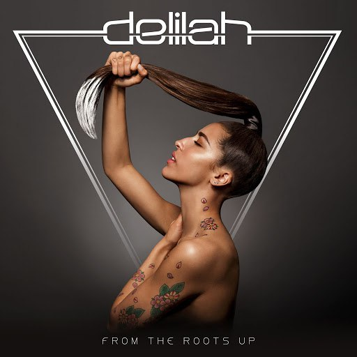 Delilah альбом From The Roots Up